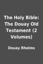 The Holy Bible: The Douay Old Testament (2…
