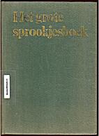 Het grote sprookjesboek by Jane Carruth