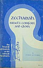 Zechariah: Israel's Comfort and Glory…