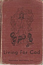 Living for God by Msgr. William R. Kelly