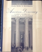 The American Democracy by Larry Elowitz