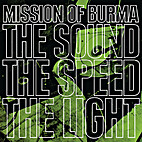 The Sound the Speed the Light by Mission of…