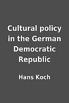 Cultural policy in the German Democratic…