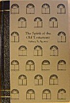 The spirit of the Old Testament (Classics in…