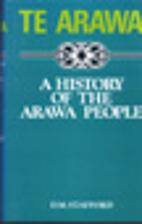 Te Arawa: A History of the Arawa People by…