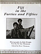 Fiji in the forties and fifties by Ian…