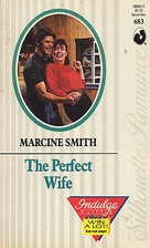 The Perfect Wife by Marcine Smith