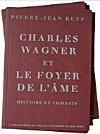 Charles wagner et le foyer de l'ame by…