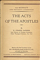 The Acts of the Apostles [The Moffatt New…