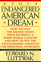 The endangered American dream : how to stop…