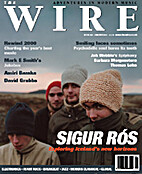 The Wire Issue 203 by Periodical / Zine