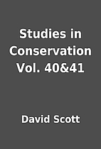 Studies in Conservation Vol. 40&41 by David…
