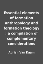 Essential elements of formation anthropology…