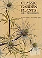 Classic garden plants by Will Ingwersen