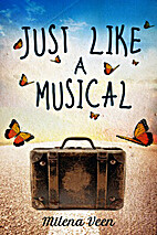 Just Like a Musical by Milena Veen