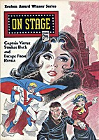 On Stage: Captain Virtue Strikes Back and…