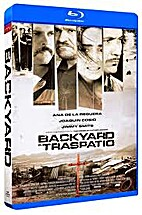 Backyard - El traspatio(Blu-ray)