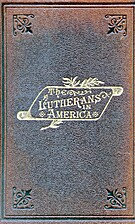 The Lutherans in America. A story of…