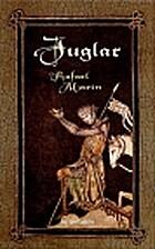 Juglar by Rafael Marín