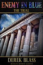 Enemy in Blue: The Trial (Book #2) (The Cruz…