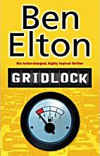 Gridlock by Ben Elton