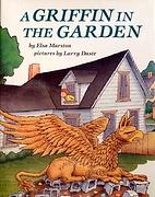 A Griffin in the Garden by Elsa Marston