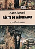 Recits de Medilhault by Anne Legault