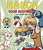 Manga voor beginners by Christopher Hart