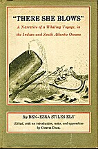 There she blows: a narrative of a whaling…