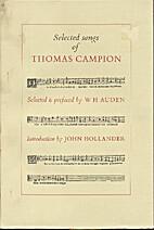 Selected Songs of Thomas Campion by Thomas…