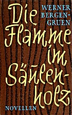 Die Flamme im Säulenholz by Werner…
