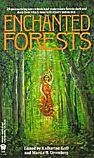 Enchanted Forests by Martin Harry Greenberg