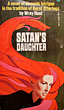 Satan's Daughter by Wray Hunt