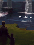 Covehithe by China Miéville