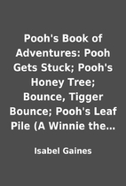 Pooh's Book of Adventures: Pooh Gets Stuck;…