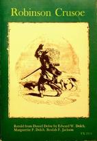 Robinson Crusoe Retold for Pleasure Reading…