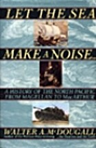 Let the Sea Make a Noise...: A History of…