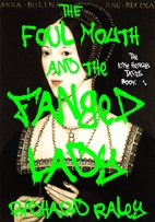 The Foul Mouth and the Fanged Lady (The King…