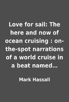 Love for sail: The here and now of ocean…