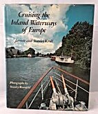 Cruising the Inland Waterways of Europe by…