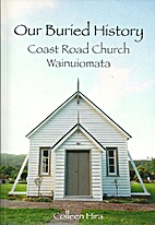 Our Buried History : Coast Road Church…