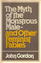 The myth of the monstrous male, and other…