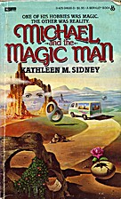 Michael and the Magic Man by Kathleen M.…