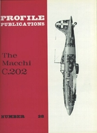 Aircraft Profile No. 28: The Macchi C.202 by…
