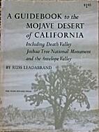 Guidebook to the Mojave Desert of California…