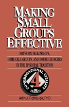 Making Small Groups Effective: Notes on…