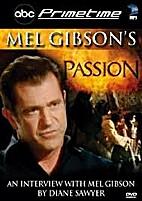 Mel Gibson's Passion abc Primetime - An…
