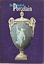 The Book of Porcelain by Gustav Weiss