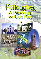 Killoughey, a Pilgrimage to our Past