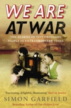 We Are At War: The Diaries of Five Ordinary…